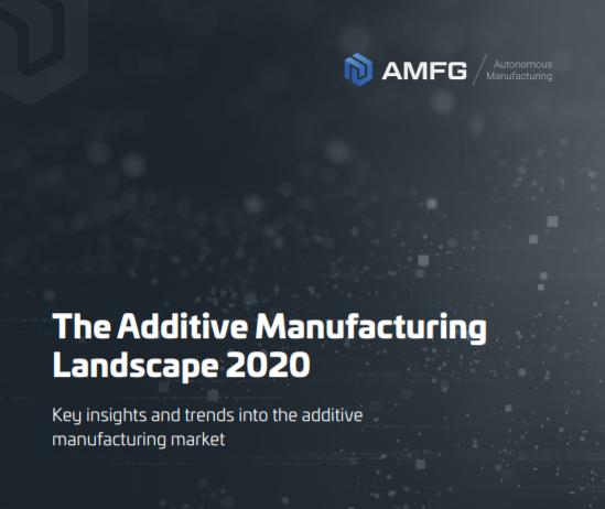 AMFG publie son rapport 2020 sur la fabrication additive: décomposer l'industrie et regarder vers l'avenir