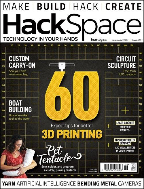 Numéro 36 – HackSpace Magazine : 60 conseils d'impression 3D #3Imprimer @HackSpaceMag @Raspberry_Pi